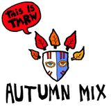 This is Tmrw Autumn Mix