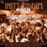 Inity Riddim (7 seals records 2016) Mixed By MELLOJAH FANATIC OF RIDDIM
