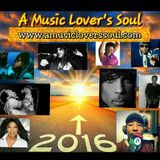 The 2016 Tribute on A Music Lover's Soul with Terea 12-19-16  #Zinning