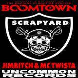 BOOMTOWN 2018 - SCRAPYARD  - JIMBITCH & TWISTA