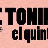 El Quinto / The Toninos