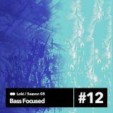 BASS FOCUSED #8.12 [part 2] [12.05.16] Paranoise Radio