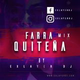 Exlayer Dj - Farra Chiva Quiteña Nice (Mix)