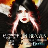 DJ Vampire & Pretty Boy Acid B2B - In Heaven Episode 9