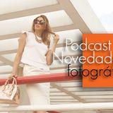 Podcast 15: Novedades fotográficas