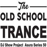 DJ Show Project Asura Series vol.50