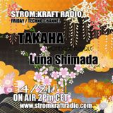 STROM:KRAFT - Radio pres the FEARLESS #40 By TAKAHA&Luna S