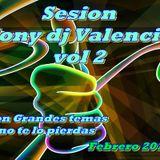 Sesion tony dj valencia vol 2