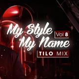 Mixtape Tưng Tửng 130bpm - My Style My Name vol 9 - TILO Mix