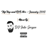 R&B and Hip Hop Mix - January 2018