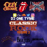 Classic Rock Mix 2 - 2019 #djonetyme