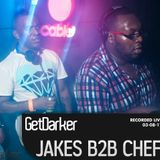 Chef b2b Jakes - GetDarker - Cable - Aug 2012