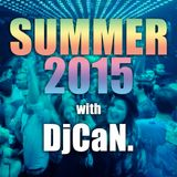 Summer 2015 with DjCaN.