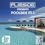 Flipside- Poolside Part 1.