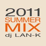 2011 SUMMER Mix dj LAN-K