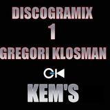 KEM'S DISCOGRAMIX - GREGORI KLOSMAN