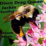 Disco Drag Queen Jackin Soulful House Music