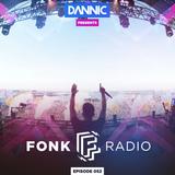 Dannic presents Fonk Radio 052