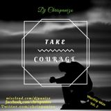 Take Courage. Worship #2