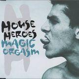 House Heroes - Magic Orgasm (Deep Old Boys Bootleg)