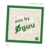 Please Make A Mix 3: ØGUU
