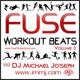 Fuse Workout Beats Volume 3 - Michael Joseph