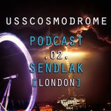 Usscosmodrome Podcast 02 By Sendlak