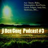 Ji Ben Gong Podcast #3