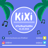 Kixi - #TheMVPClubMix 01.20.2018