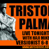 Tristan Palma In Session on Versionist Radio with Haji Mike