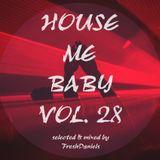 House Me Baby Vol28