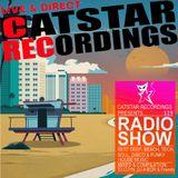 CATSTAR RECORDINGS RADIO SHOW 119