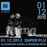 01.12.12 One Night with Super Flu Timo Soriano & Alexander Aurel II