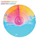 THE MIXWAY PODCAST  guest mix:JOSEPHX (@josephx_dj)