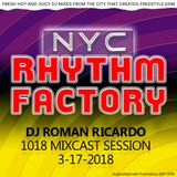 DJ ROMAN RICARDO MIXCAST on NYC RHYTHM FACTORY 3-17-2018