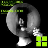 110: Takaaki Itoh(Sendai, Japan) DJ Mix!!!