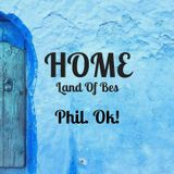 Phil.Ok! @ HOME, Land of Bes!
