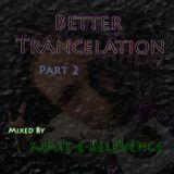 Better Trancelation Part 2