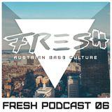 Fresh Audio Podcast 06