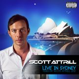 Guest DJ Mix: SCOTT ATTRILL Live In Sydney