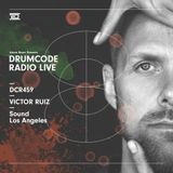 DCR459 – Drumcode Radio Live - Victor Ruiz live from Sound, Los Angeles