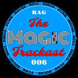 Rag - The Magic Trackast 006