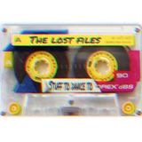 The Lost Files Vol.1 - Stuff To Dance To