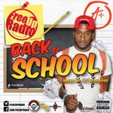 "FreeUpRadio.com Presents FreeUp Radio ""Back 2 School"" Mixtape"