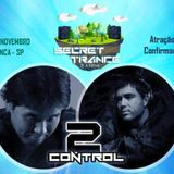 2 Control Special Guest Teiti - Secret Trance 29/11/2015