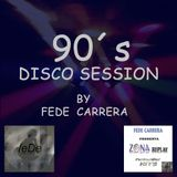 90´s DISCO SESSION Mixed by Fede Carrera