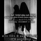 """∆∆ """"ƉɘΔd sky culŧ mix"""" ∆⛧ DEC 9 @  WFKU.ORG ∆∆ a modern vvIŧCђ ∆∆ dark mix by andr44j 66.6"""