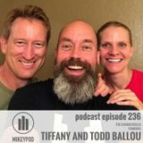 MikeyPod 236 | Tiffany and Todd Ballou of The Chicken Rescue