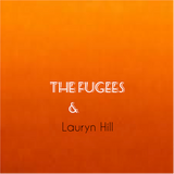 The Fugees & Lauryn Hill