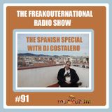 The FreakOuternational Radio Show #91 - The Spanish Special with DJ Costalero 21/07/2017
